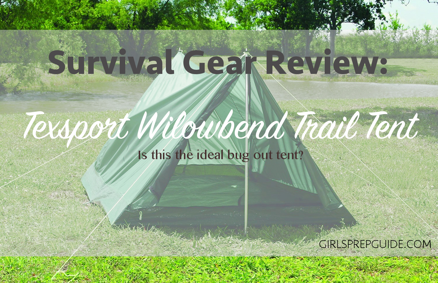 Survival Gear Review Texsport Willowbend Trail Tent & Survival Gear Review: Texsport Willowbend Trail Tent - A Girlu0027s ...